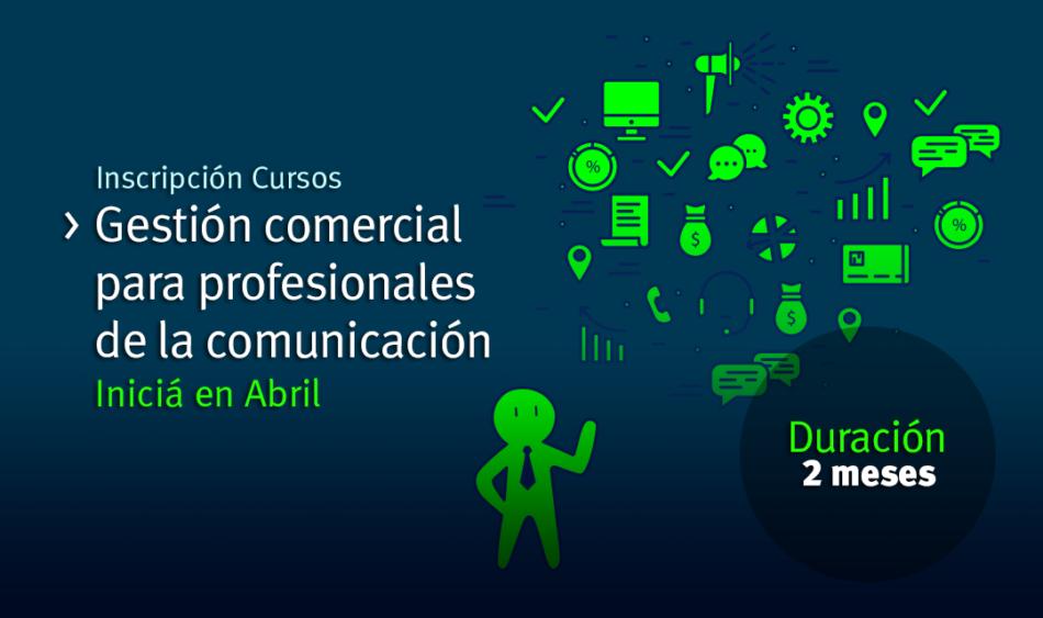 Gestión Comercial para Profesionales de la Comunicación